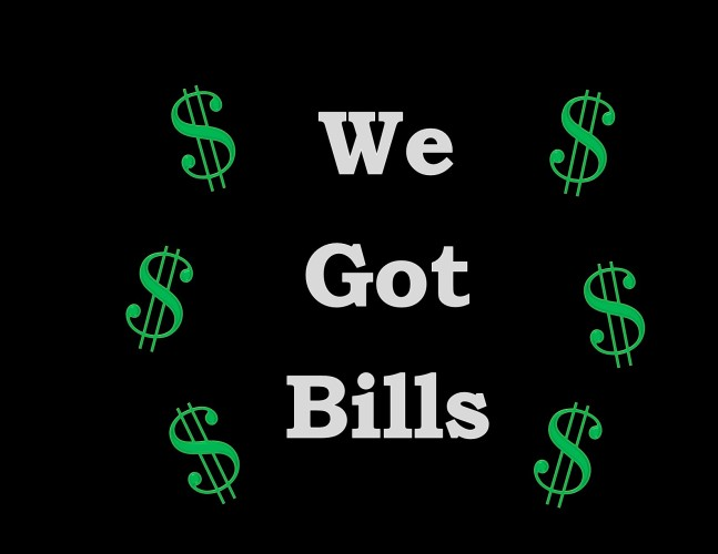 We Got Bills